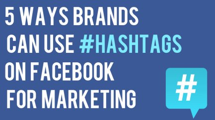 5-ways-brands-can-use-hashtags-on-facebook-marketing